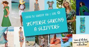 ACTIE 19 t/m eind 25 april: Zomerse sarong & Slippers cadeau bij aankoop van 1 jurk