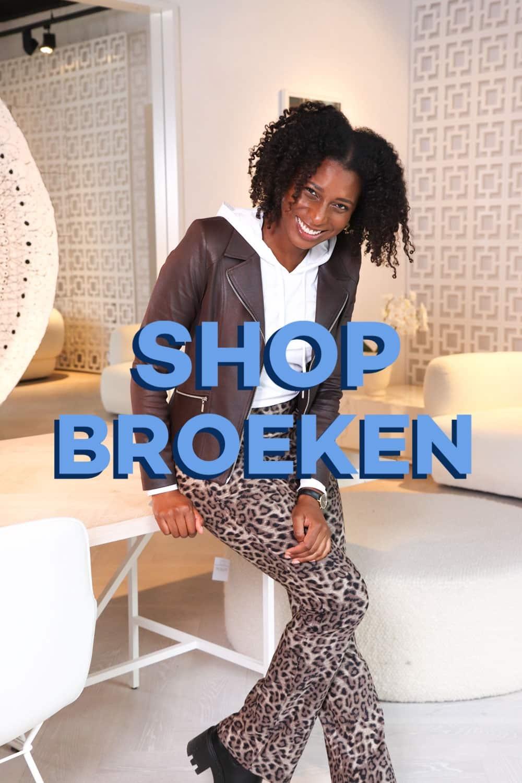 SHOP BROEKEN